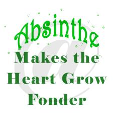 Absinthe Heart Fonder Text. sm